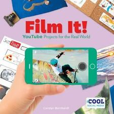 Cool Social Media: Film It! : Youtube Projects for the Real World by Carolyn...