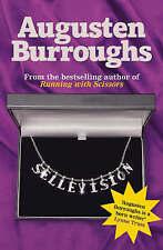 Sellevision: A Novel, Augusten Burroughs