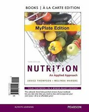Nutrition : An Applied Approach, Myplate Edition, Books a la Carte Edition by..1