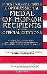 United States of America's Congressional Medal of Honor Recipients and Their...
