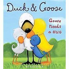 Duck and Goose: Duck and Goose, Goose Needs a Hug by Tad Hills (2012, Board...
