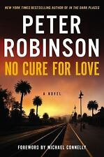No Cure for Love: A Novel, Robinson, Peter, 0062405101, Book, Good