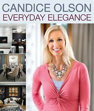 Candice Olson Everyday Elegance by Candice Olson (2013, Paperback)