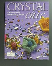 Crystal Chic Soft Bound Book by Kalmback Books USED!!