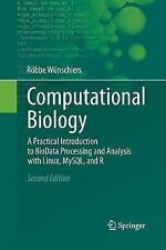 Computational Biology : A Practical Introduction to BioData Processing and...