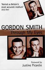 Through My Eyes, Gordon Smith