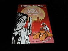 Tome et Janry : Spirou et Fantasio 45 : Luna fatale EO Dupuis 1995
