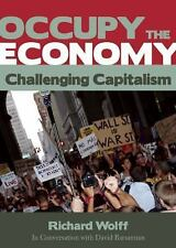 Occupy the Economy: Challenging Capitalism (City Lights Open Media) by Wolff, R