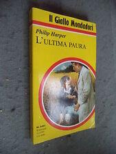 GIALLO MONDADORI # 2401 - PHILIP HARPER - L'ULTIMA PAURA
