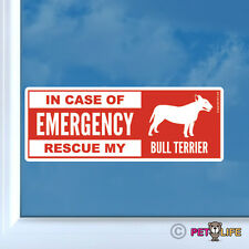In Case of Emergency Rescue My Bull Terrier Sticker Vinyl - dog bully pit bull