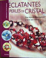 Livre Eclatantes perles de cristal à faire soi- même /N9