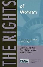 The Rights of Women: The Authoritative ACLU Guide to Women's Rights, Fourth Edit