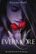 The Immortals: Evermore by Alyson Noel (Paperback, 2009)