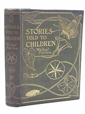 STORIES TOLD TO CHILDREN - Fairless, Michael. Illus. by White, Flora
