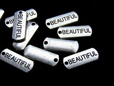 "10 Pcs -  Tibetan Silver "" Beautiful ""  Tag Charms 21mm Jewellery Pendant Z205"