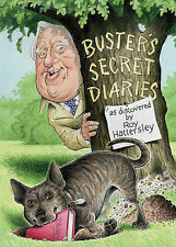 Buster's Secret Diaries, Roy Hattersley