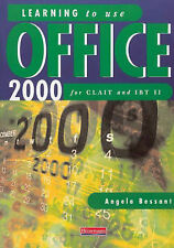 Learning to Use Office 2000 for CLAIT and IBT II, Angela Bessant