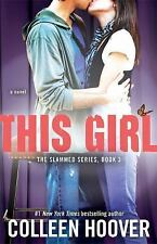 This Girl by Colleen Hoover (2013, Paperback)