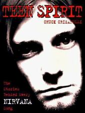 TEEN SPIRIT: The Stories Behind Every Nirvana Song-ExLibrary