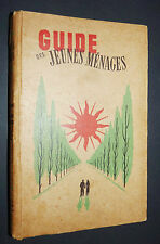 1951 GUIDE JEUNES MENAGES BERNI PUBLICITES DUBONNET RIPOLIN BOUCLOR FRANCORUSSE