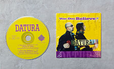 "CD AUDIO / DATURA ""WOO-DOO BELIEVE?"" CD SINGLE 2T 1997 HOT TRACKS SHT 3349-1"