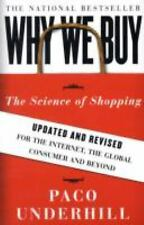 Why We Buy: The Science of Shopping--Updated and Revised for the Internet, the G