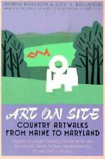Art on Site: Country Artwalks from Maine to Maryland - Discover Sculpture Garden