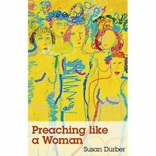 Preaching the Voice of a Woman by Burber (2007, Paperback)