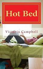 Hot: Hot Bed by Victoria Campbell (2015, Paperback, Large Type)