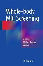 Whole-Body MRI Screening (2014, Hardcover)