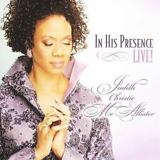 JUDITH CHRISTIE MCALLISTER CD IN HIS PRESENCD-LIVE