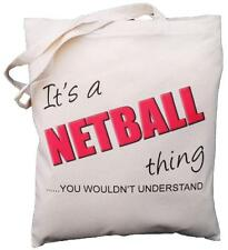 It's a NETBALL thing - you wouldn't understand - Cotton Shoulder Bag