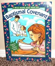 I WILL MAKE AND KEEP MY BAPTISMAL COVENANT SHARING TIME ACTIVITY IDEAS MORMON PB