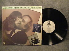 33 RPM LP Record Jonathan Schwartz Anyone Would Love You 1986 Muse MR5325
