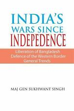 INDIA'S WARS SINCE INDEPENDENCE, Reference, Maj Gen Sukhwant Singh, Excellent, 2