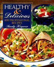 Healthy and Delicious: 400 Professional Recipes, Kapoor, Sandy, Good Book