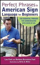 Perfect Phrases Ser.: Perfect Phrases in American Sign Language for Beginners...