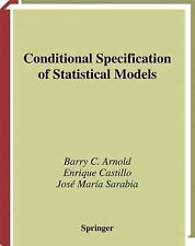 Conditional Specification of Statistical Models (Springer Series in Statistics),
