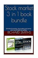 Stock Market 3 in 1 Book Bundle: : (day Trading for Beginner, Dividend...