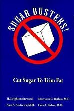 Sugar Busters!: Cut Sugar to Trim Fat by H. Leighton Steward, Morrison C. Bethea