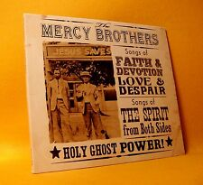 NEW CD The Mercy Brothers Holy Ghost Power 11TR 2013 Pop Country RARE !