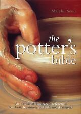 Artist/Craft Bible: Potter's Bible : An Essential Illustrated Reference for...