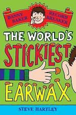 Danny Baker Record Breaker 4: The World's Stickiest Earwax by Steve Hartley NEW