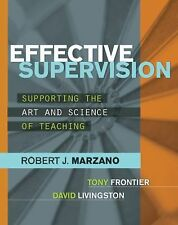 Professional Development Ser.: Effective Supervision : Supporting the Art and...