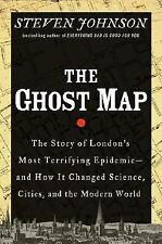 The Ghost Map: The Story of London's Most Terrifying Epidemic and How It Changed