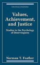 Values, Achievement, and Justice - The Psychology of Deservingness (Critical Iss