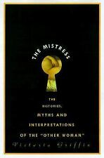 "The Mistress: Histories, Myths and Interpretations of the ""Other Woman-ExLibrary"