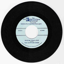 DOO WOP 45 THE EGYPTIAN KINGS GIVE ME YOUR LOVE ON EXCALIBUR  VG++ REISSUE