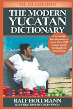 The Modern Yucatan Dictionary by Ralf Hollmann (2013, Paperback)