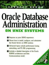 Oracle Database Administration for UNIX Systems (Bk/CD-ROM)-ExLibrary